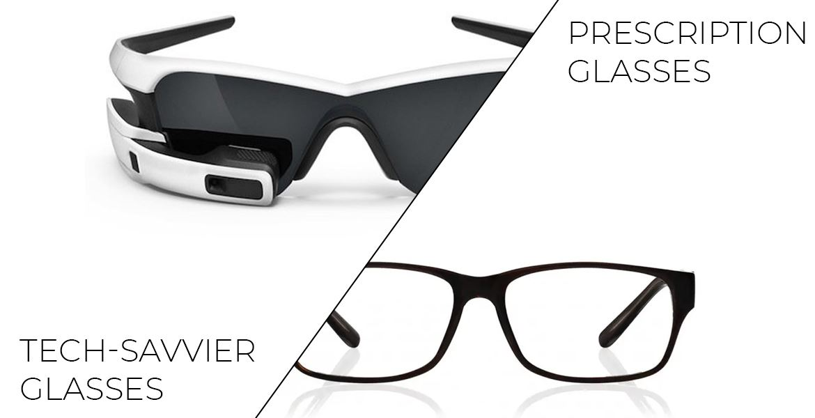 Tech-Savvier Vs Prescription Glasses; The Best Choice is?